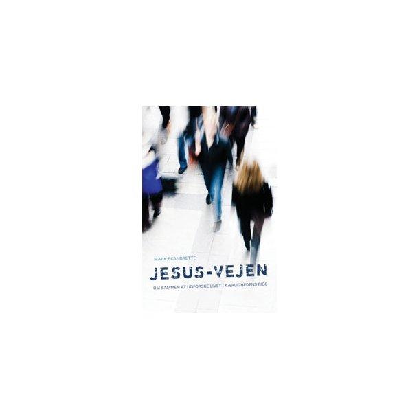 Jesus-vejen - af Mark Scandrette
