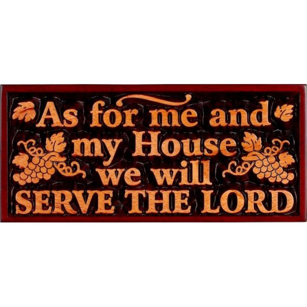 Plakette: As for me and my House...