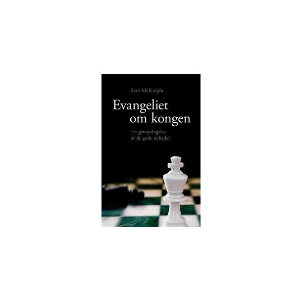 Evangeliet om kongen - af Scot McKnight