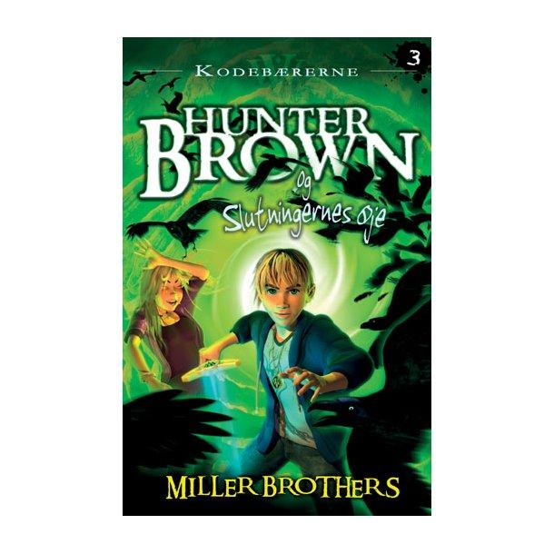 Hunter Brown og Slutningernes Øje