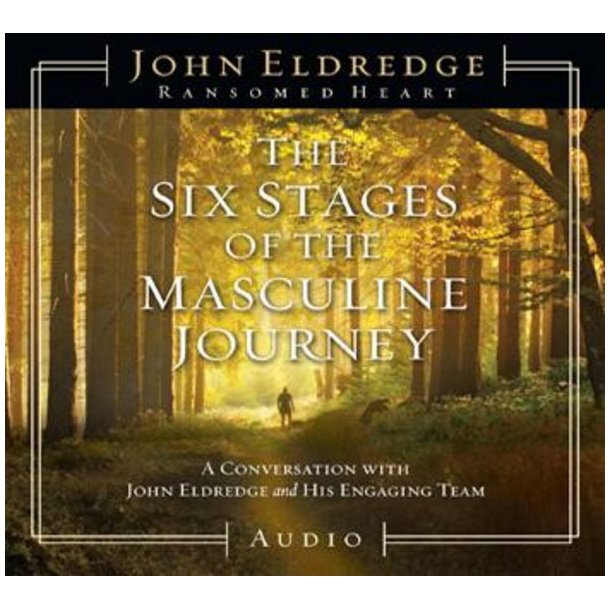 CD: The Six Stages of the Masculine Journey