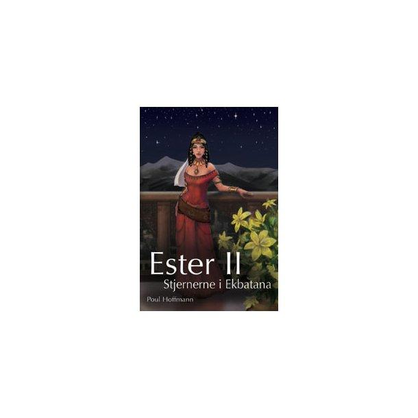 Ester II - Stjernerne i Ekbatana