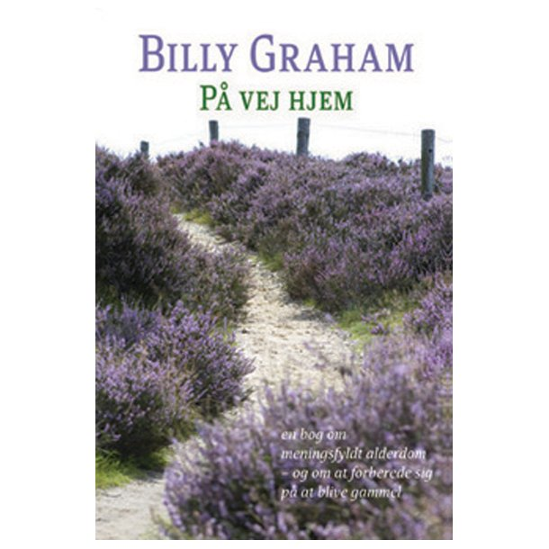 På vej hjem - af Billy Graham