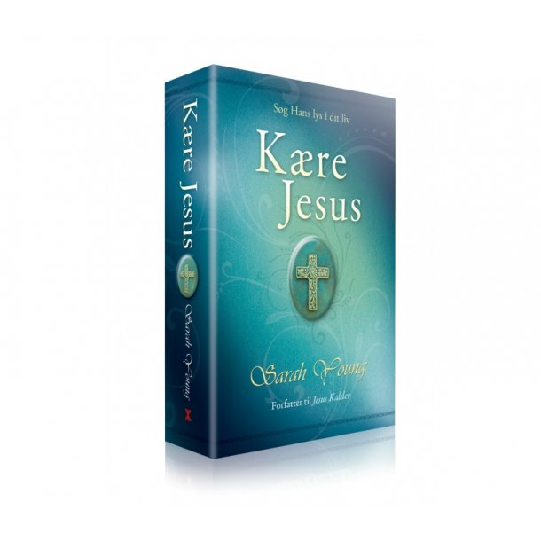 Kære Jesus - bønne- og andagtsbog af Sarah Young