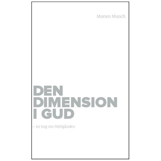 Den glemte dimension i Gud
