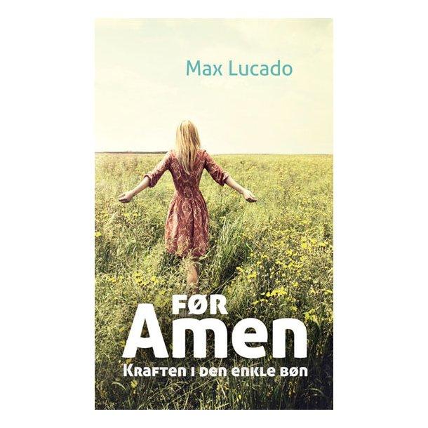 FØR AMEN / Max Lucado
