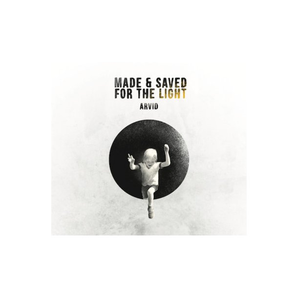 CD: Made & Saved for the Light, Arvid Asmussen