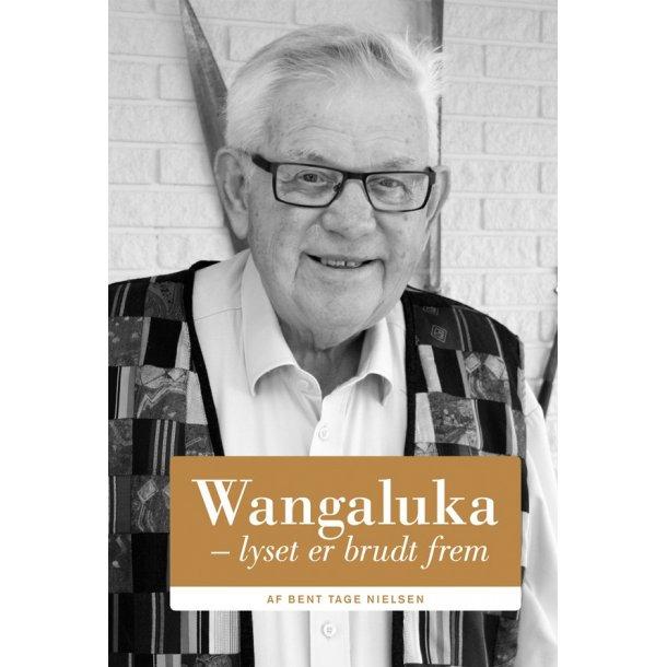 Wangaluka - lyset bryder frem
