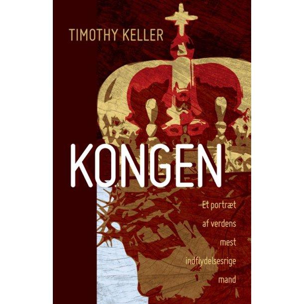Kongen - af Tim Keller