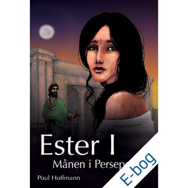 Ester I - Månen i Persepolis, e-bog