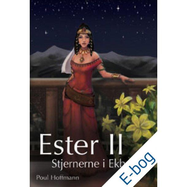 Ester II - Stjernerne i Ekbatana, e-bog