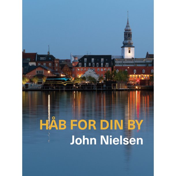 Håb for din by