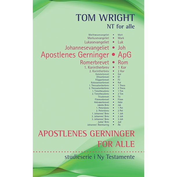 APOSTLENES GERNINGER for alle
