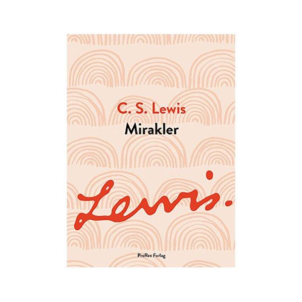 Mirakler, C.S. Lewis