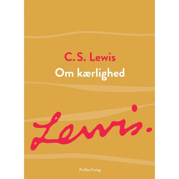 Om kærlighed, C.S. Lewis