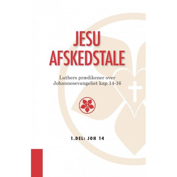Jesu afskedstale bind 1