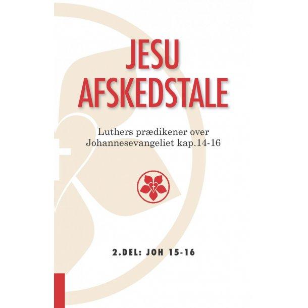 Jesu afskedstale bind 2